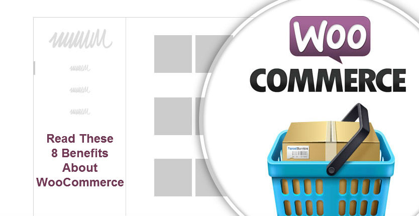 b63bd45eac Why WooCommerce is the Right Solution for your Online Store  Read These 8  Benefits