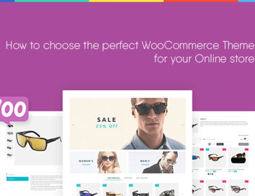 How to choose the perfect WooCommerce theme for your store