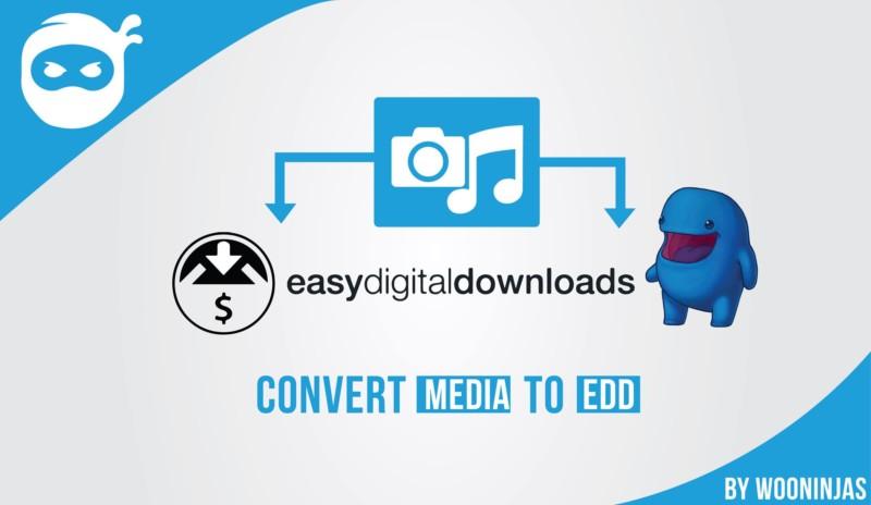 convert media to edd downloads