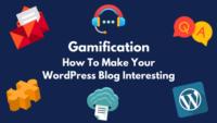 Gamification - Make your WP blog interesting