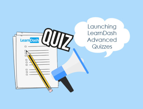 Launching LearnDash Advanced Quizzes