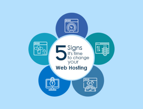 5 Signs it's time to Upgrade Your Web Hosting