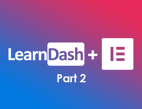 Using Elementor with LearnDash Part 2