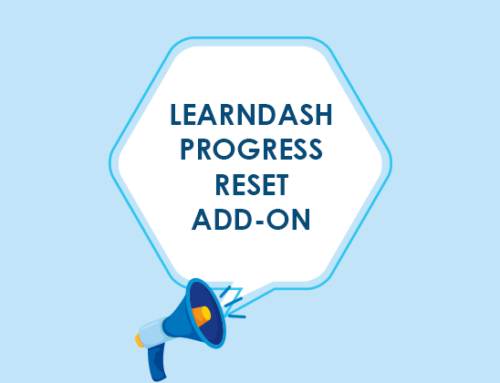Introducing the LearnDash Progress Reset Add-on